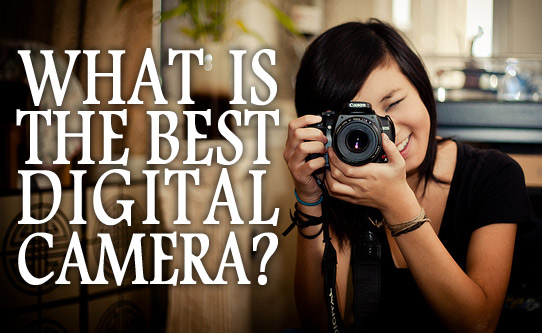 "Image of a girl taking a picture and words: ""What is the best digital camera?"""